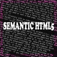 What is all the Commotion Surrounding Semantic HTML5?